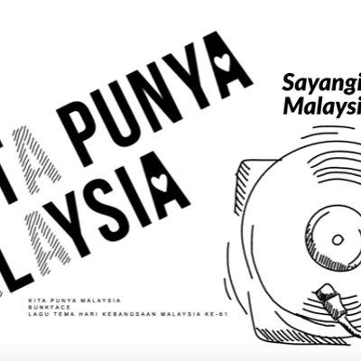 Kita Punya Malaysia Lagu Tema Hari Kebangsaan Malaysia Ke 61 Apa