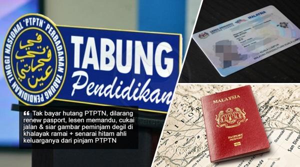 Tak bayar hutang PTPTN, peminjam dilarang renew pasport, lesen memandu, cukai jalan, siar gambar di khalayak ramai