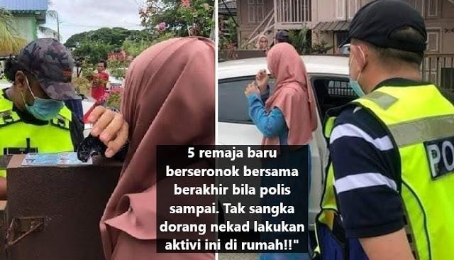 5 remaja baru nak berseronok bersama tak sangka berakhir bila polis serbu depan rumah. Tergamam dorang nekad lalukan aktiviti ini di rumah