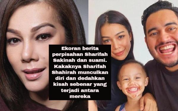 Ekoran berita perpisahan Sharifah Sakinah dan suami. Kakaknya Sharifah Shahirah munculkan diri dan dedahkan kisah sebenar yang terjadi antara mereka